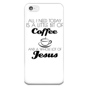 All I Need Today iPhone 5-5s Case
