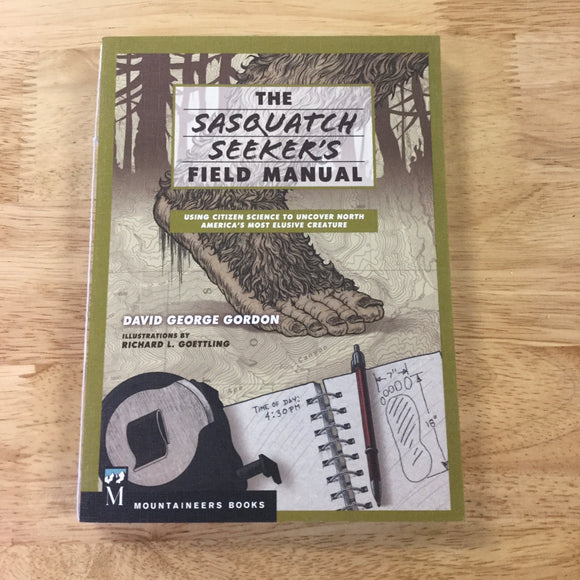 The Sasquatch Seeker's Field Manual