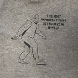 """Believe In Myself"" Bigfoot T-shirt"