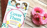 """Cover Them: Bite-size Prayers For Busy Mom's"""
