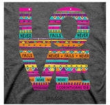 """Love Never Fails""  Unisex Fit T-shirt"