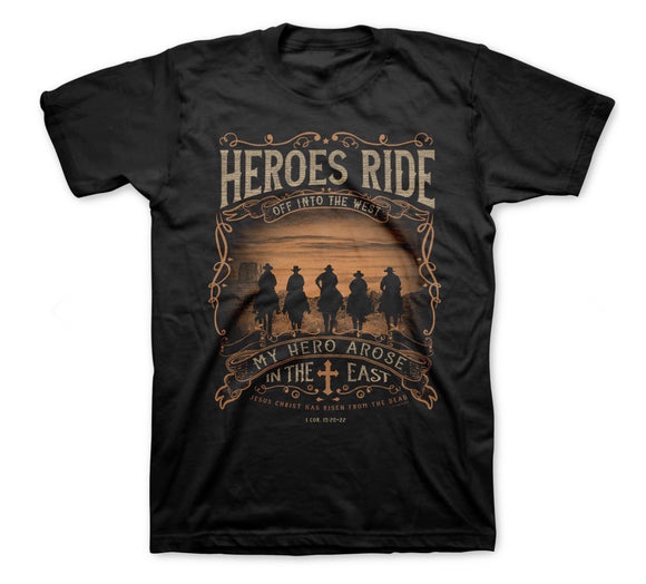 Heroes Ride western inspirational  t-shirt