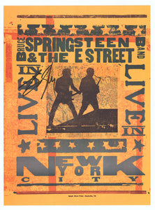 BRUCE SPRINGSTEEN & THE E-STREET BAND LIVE IN NYC POSTER HAND SIGNED BY BRUCE SPRINGSTEEN