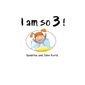 ** I AM SO 3! BOOK SERIES