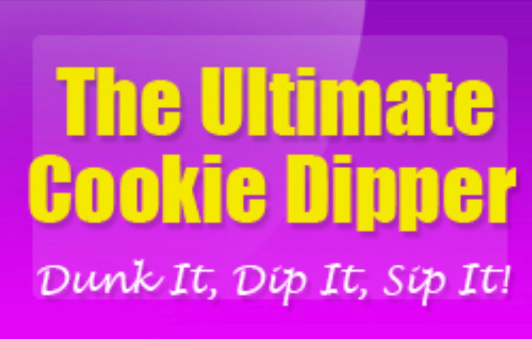 **COOKIE DIPPER - Patented