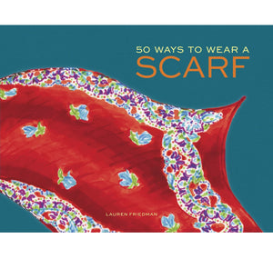 Abrams & Chronicle - Hachette 50 Ways to Wear a Scarf HB 1