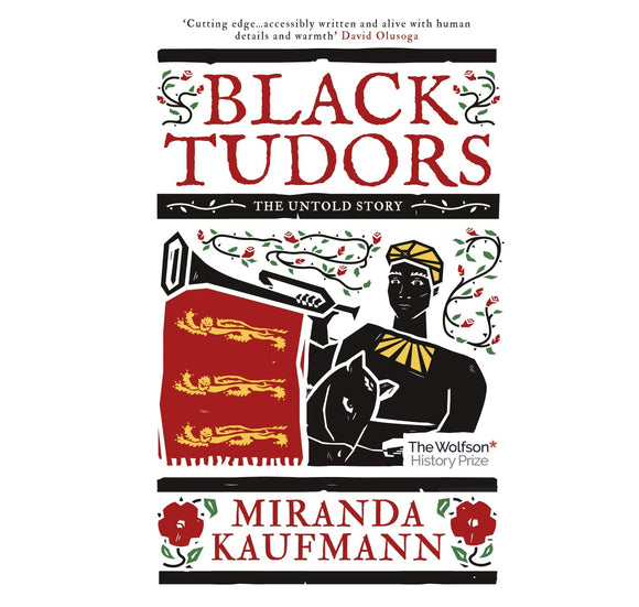Bertram Books Black Tudors: The Untold History PB 1