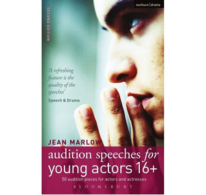 Bloomsbury Pub Plc -Via Macmilan Audition Speeches for Young Actors 16+ 1