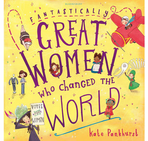 Bloomsbury Pub Plc -Via Macmilan Fantastically Great Women Who Changed The World PB 1