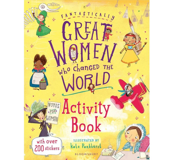 Bloomsbury Pub Plc -Via Macmilan Fantastically Great Women Who Changed the World Activity PB 1