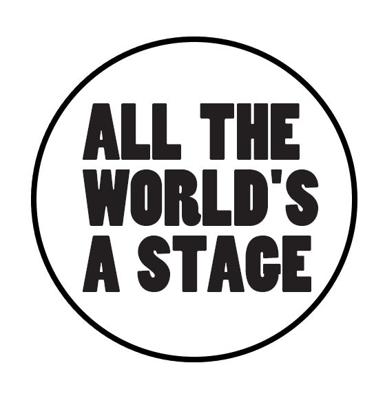 Custom Works Bespoke Badge: All The World's a Stage 1
