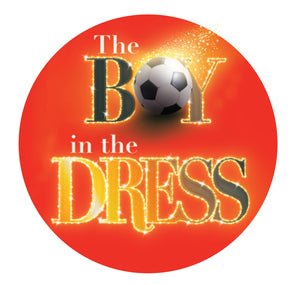 Custom Works Bespoke Badge: The Boy in the Dress 1