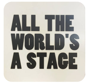Custom Works Bespoke Coaster: All The World's a Stage 1