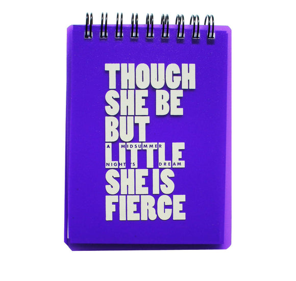 Emblem Print Products Ltd Notebook: Though She Be but Little She Is Fierce - Purple 1