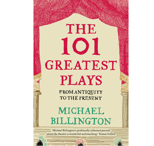 Faber & Faber 101 Greatest Plays: From Antiquity to the Present PB 1