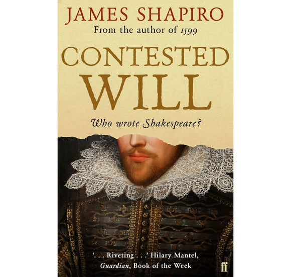 Faber & Faber Contested Will: Who Wrote Shakespeare? PB 1