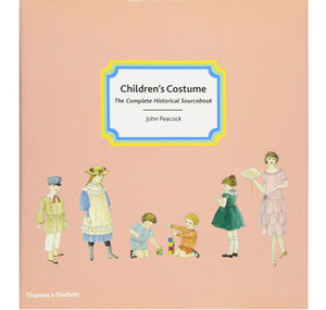 Great Jones Books Children's Costume: The Complete Historical Sourcebook HB 1