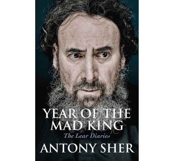 Hern (Nick Hern Bks) Via G.B.S. Year of the Mad King: The Lear Diaries HB 1
