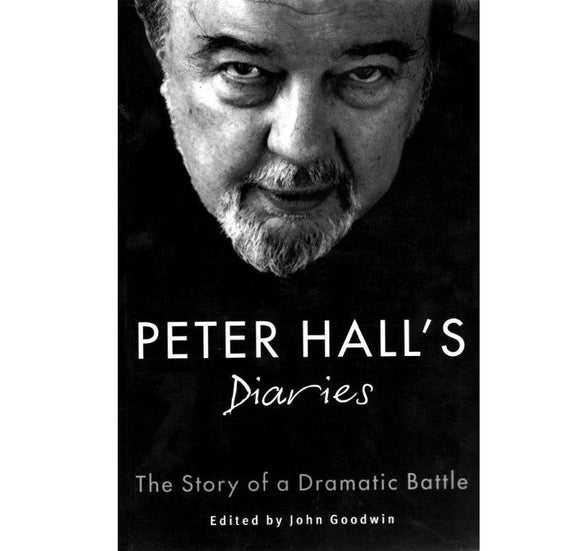 Oberon Books Peter Hall's Diaries: The Story of a Dramatic Battle PB 1