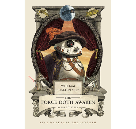 PGUK - Via G.B.S. Force Doth Awaken: William Shakespeare's Star Wars HB 1