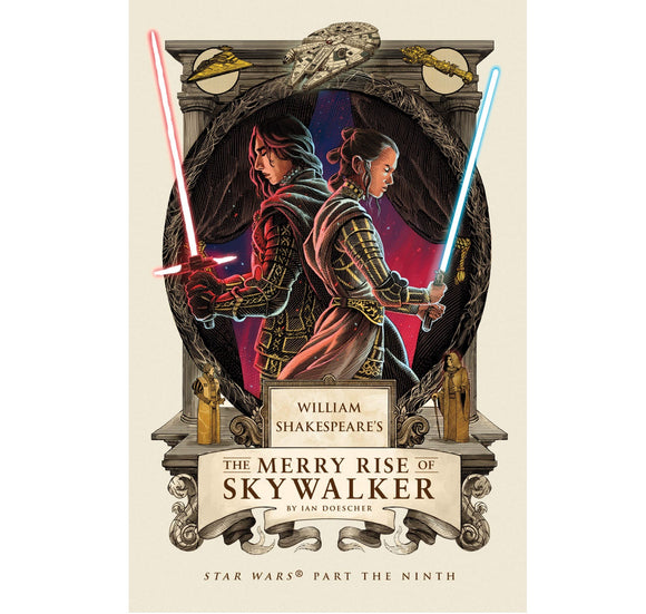 PGUK - Via G.B.S. Merry Rise of Skywalker: William Shakespeare's Star Wars HB 1