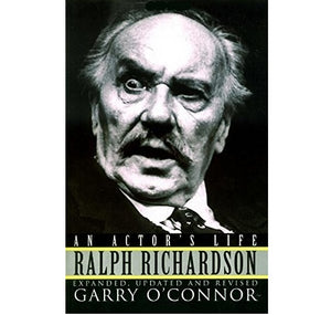 PGUK - Via G.B.S. Ralph Richardson: An Actor's Life HB 1
