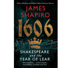 Powell Books 1606: Shakespeare & the Year of Lear PB 1