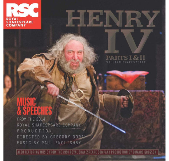 RSC CD: Music & Speeches Henry IV, Parts I & II: Music & Speeches CD (2014) 1