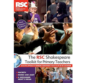 RSC Shakespeare Toolkit for Primary Teachers PB