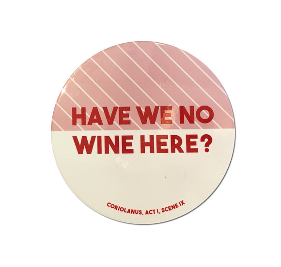 Temple Island Ceramic Coaster: Have We No Wine Here 1