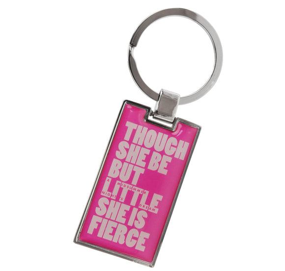 Temple Island Key Ring: Though She Be but Little She Is Fierce 1