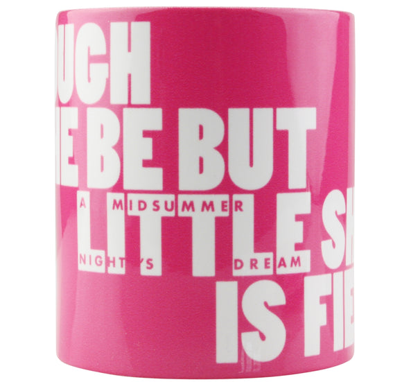 Temple Island Mug: Though She Be but Little She Is Fierce 1