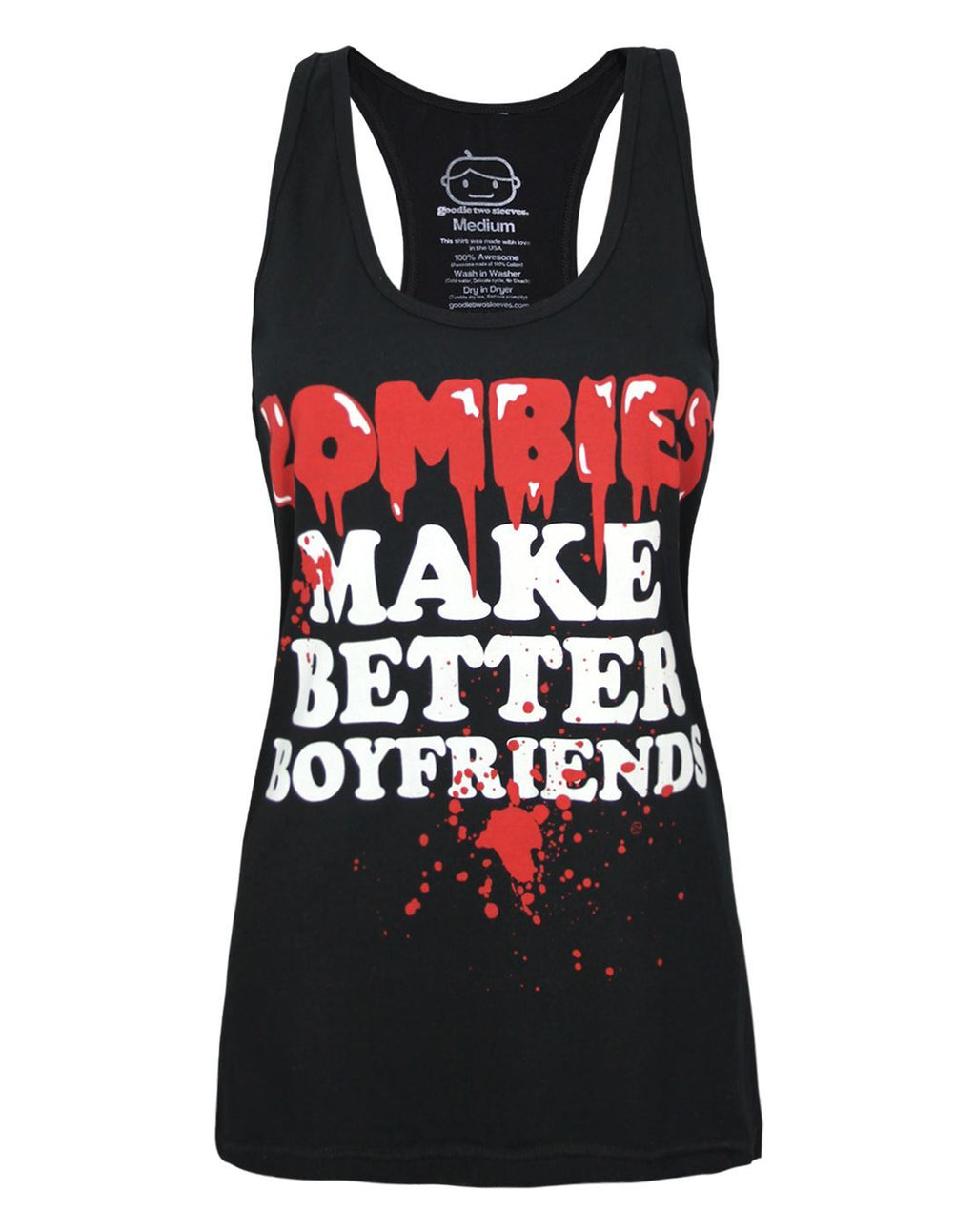 Goodie Two Sleeves Zombies Make Better Boyfriends Women's Vest