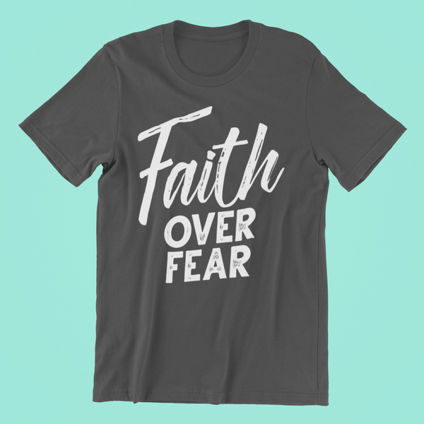 Faith Over Fear- Unisex T-Shirt | STRANDS OF FAITH