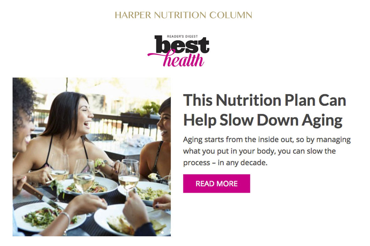 Harper Nutrition Column In Best Health Magazine - Nutrition Plan For Anti-Aging