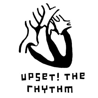 UPSET THE RHYTHM