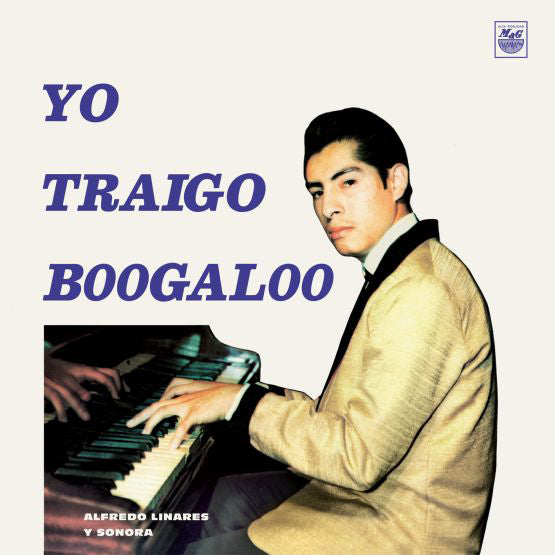 Yo Traigo Boogaloo by Alfredo Linares Y Su Sonora on Vampisoul Records