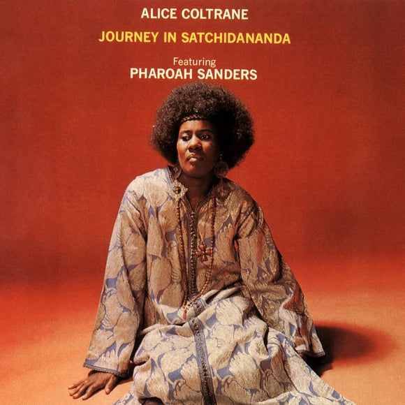 Journey In Satchidananda By Alice Coltrane On Impulse!
