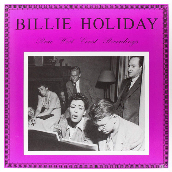 Rare West Coast Recordings By Billie Holiday On DOL