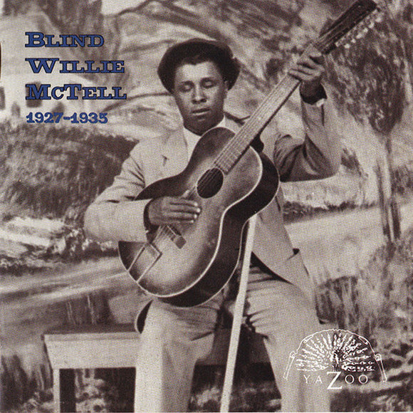 1927-1935 by Blind Willie McTell on Yazoo Records