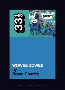 Pavement's Wowee Zowee by Bryan Charles on Bloomsbury 33 1/3