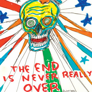 The End Is Never Really Over boxset by Daniel Johnston on Feraltone Records