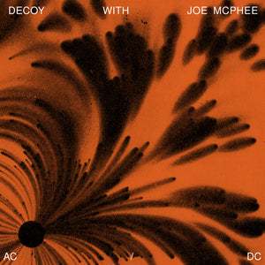 AC/DC by Decoy with Joe McPhee on Otoroku
