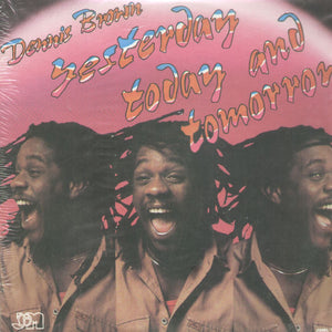 Yesterday Today And Tomorrow By Dennis Brown On Joe Gibbs Music