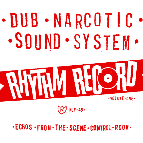 Rhythm Record Volume One by Dub Narcotic Sound System on K Records