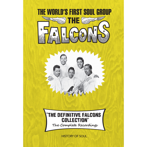 The Definitive Falcons Collection on History Of Soul Records
