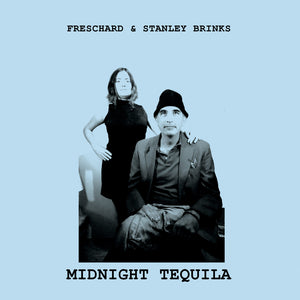 Midnight Tequila by Freschard & Stanley Brinks on Fika Recordings