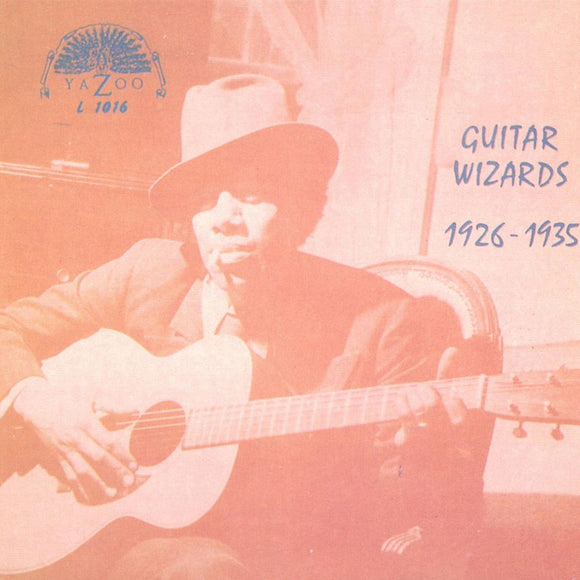 Guitar Wizards 1926-1935 on Yazoo Records