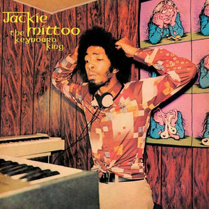 The Keyboard King By Jackie Mittoo On Radiation Roots