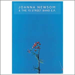 Joanna Newsom & The Ys Street Band E.P.